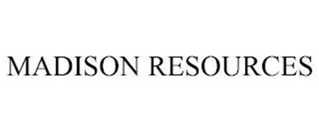 MADISON RESOURCES