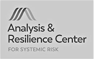 ANALYSIS & RESILIENCE CENTER FOR SYSTEMIC RISK