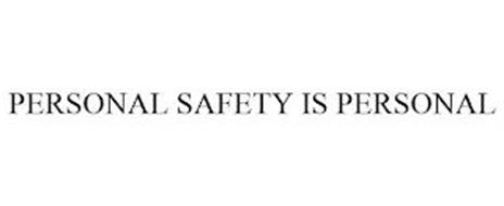 PERSONAL SAFETY IS PERSONAL