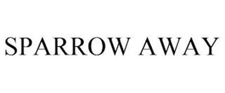 SPARROW AWAY