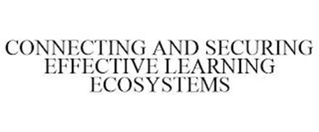 CONNECTING AND SECURING EFFECTIVE LEARNING ECOSYSTEMS