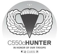 C550CHUNTER IN HONOR OF OUR TROOPS Q CUES