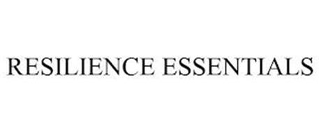 RESILIENCE ESSENTIALS