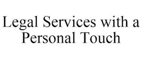 LEGAL SERVICES WITH A PERSONAL TOUCH