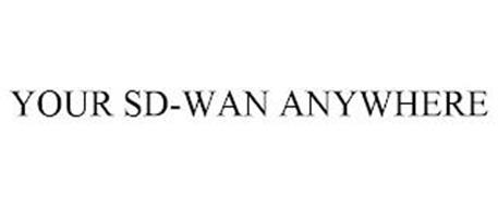 YOUR SD-WAN ANYWHERE