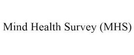 MIND HEALTH SURVEY (MHS)