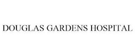 DOUGLAS GARDENS HOSPITAL