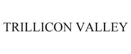 TRILLICON VALLEY