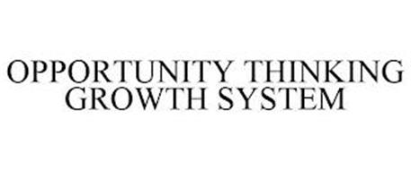OPPORTUNITY THINKING GROWTH SYSTEM