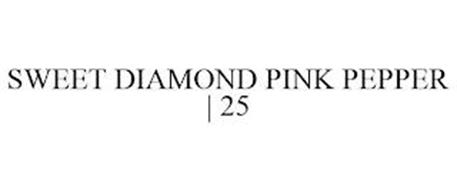 SWEET DIAMOND PINK PEPPER   25