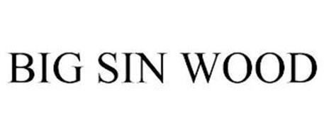 BIG SIN WOOD