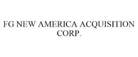 FG NEW AMERICA ACQUISITION CORP.
