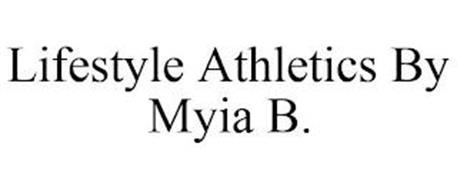 LIFESTYLE ATHLETICS BY MYIA B.