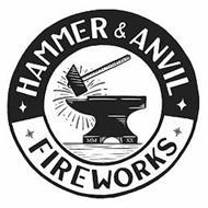 HAMMER & ANVIL FIREWORKS MM XX