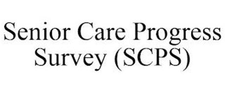 SENIOR CARE PROGRESS SURVEY (SCPS)