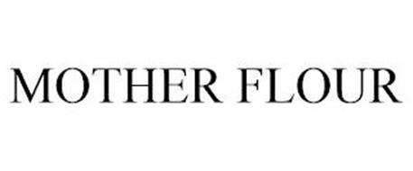 MOTHER FLOUR