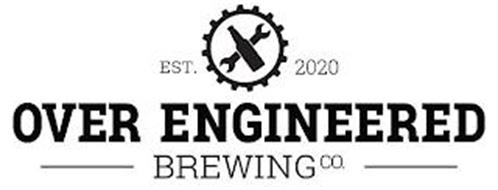 EST. 2020 OVER ENGINEERED BREWING CO.