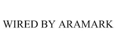 WIRED BY ARAMARK