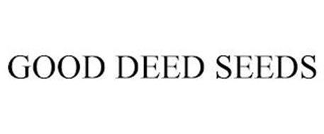 GOOD DEED SEEDS