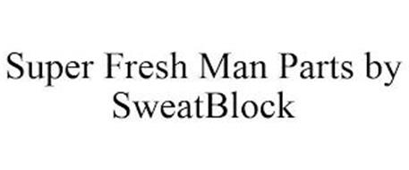 SUPER FRESH MAN PARTS BY SWEATBLOCK