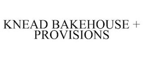 KNEAD BAKEHOUSE + PROVISIONS
