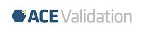 ACE VALIDATION