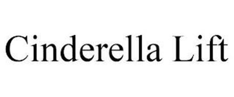CINDERELLA LIFT