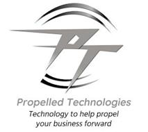 PT PROPELLED TECHNOLOGIES TECHNOLOGY TO HELP PROPEL YOUR BUSINESS FORWARD