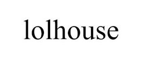 LOLHOUSE