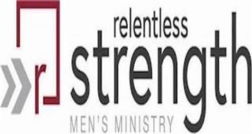 RELENTLESS STRENGTH MEN'S MINISTRY