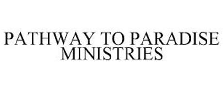 PATHWAY TO PARADISE MINISTRIES