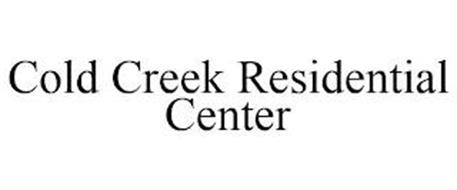 COLD CREEK RESIDENTIAL CENTER