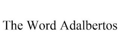 THE WORD ADALBERTOS