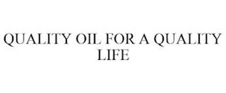QUALITY OIL FOR A QUALITY LIFE