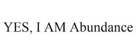 YES, I AM ABUNDANCE