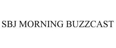 SBJ MORNING BUZZCAST