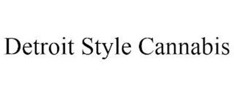 DETROIT STYLE CANNABIS