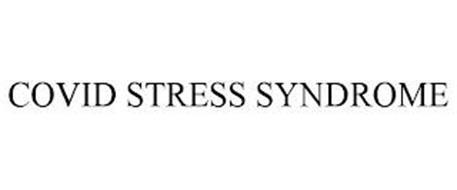 COVID STRESS SYNDROME