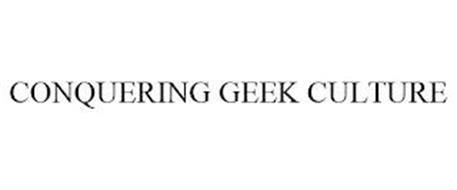 CONQUERING GEEK CULTURE