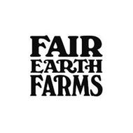 FAIR EARTH FARMS