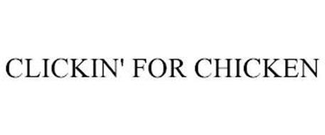 CLICKIN' FOR CHICKEN