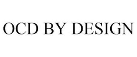 OCD BY DESIGN