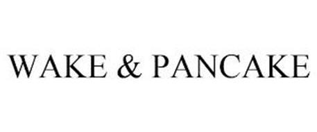 WAKE & PANCAKE