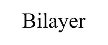 BILAYER