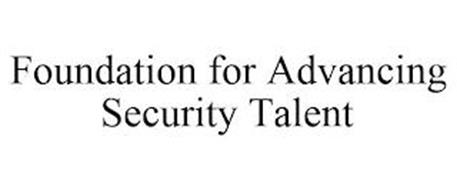 FOUNDATION FOR ADVANCING SECURITY TALENT
