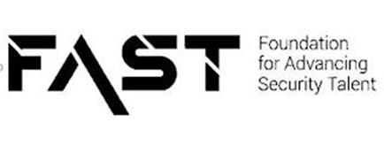 FAST FOUNDATION FOR ADVANCING SECURITY TALENT