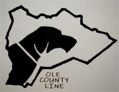 OLE COUNTY LINE