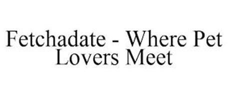 FETCHADATE - WHERE PET LOVERS MEET