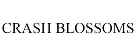 CRASH BLOSSOMS