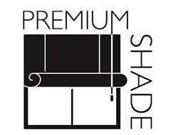 PREMIUM SHADE